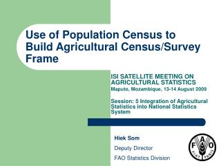 Use of Population Census to Build Agricultural Census/Survey Frame