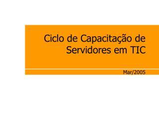 Ciclo de Capacitação de Servidores em TIC