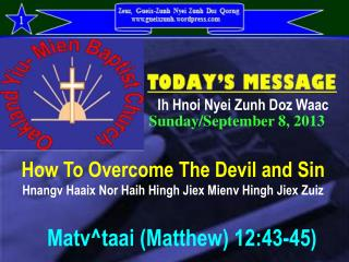 How To Overcome The Devil and Sin Hnangv Haaix Nor Haih Hingh Jiex Mienv Hingh Jiex Zuiz