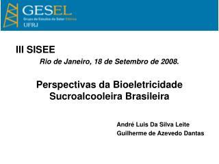 III SISEE Rio de Janeiro, 18 de Setembro de 2008.