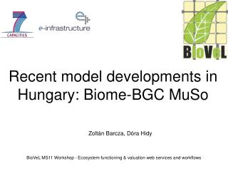 BioVeL MS11 Workshop - Ecosystem functioning & valuation web services and workflows