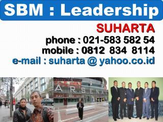 S UHARTA phone : 021-583 582 54 mobile : 0812  834  8114 e-mail :  suharta  @ yahoo.co.id