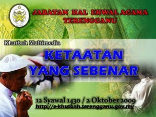 12  Syawal 1430 /  2  Oktober 2009