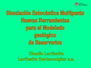 Simulación Estocástica Multipunto Nuevas Herramientas para el Modelado geológico de Reservorios