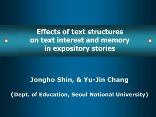 Jongho Shin, & Yu-Jin Chang ( Dept. of Education, Seoul National University)
