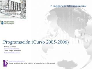 Programación (Curso 2005-2006)