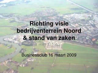 Richting visie bedrijventerrein Noord & stand van zaken