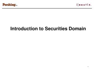 Introduction to Securities Domain