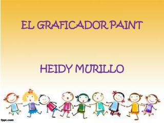 EL GRAFICADOR PAINT HEIDY MURILLO