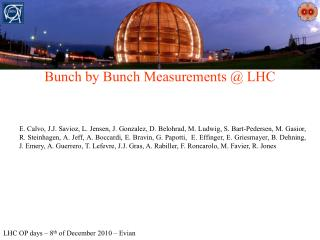 Bunch by Bunch Measurements @ LHC