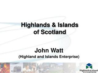 Highlands & Islands of Scotland
