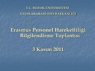 T.C. BOZOK ÜNİVERSİTESİ  ULUSLARARASI OFİS BAŞKANLIĞI
