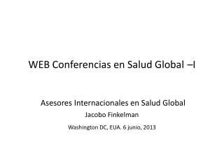 WEB Conferencias en Salud Global –I