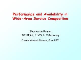 Performance and Availability in Wide-Area Service Composition