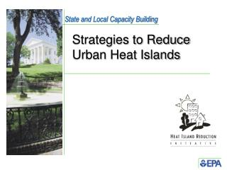 Strategies to Reduce Urban Heat Islands