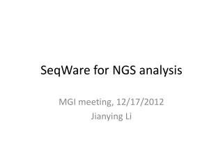 SeqWare for NGS analysis