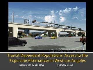 Transit Dependent Populations' Access to the Expo Line Alternatives in West Los Angeles