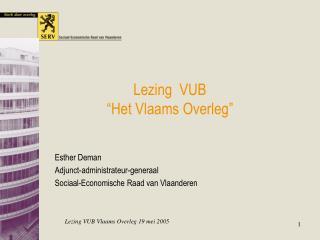 Lezing  VUB �Het Vlaams Overleg�