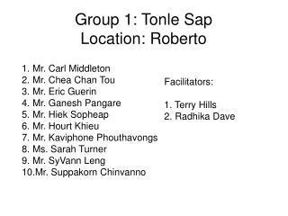 Group 1: Tonle Sap Location: Roberto