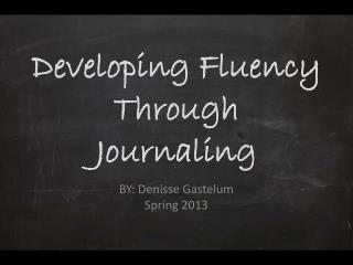 Developing Fluency Through Journaling