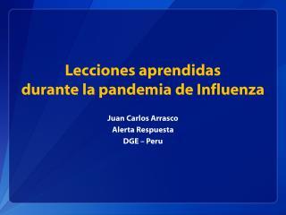 Lecciones aprendidas durante la pandemia de Influenza