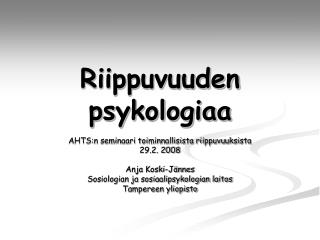 Riippuvuuden psykologiaa