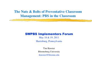 The Nuts & Bolts of Preventative Classroom Management: PBS in the Classroom