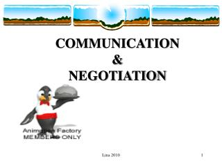 COMMUNICATION  &  NEGOTIATION