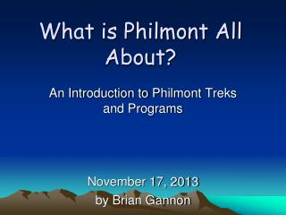 What is Philmont All About?
