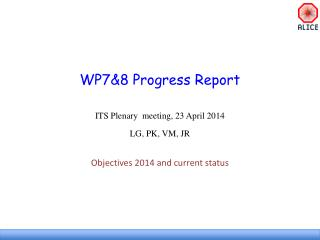 WP7& 8 Progress Report