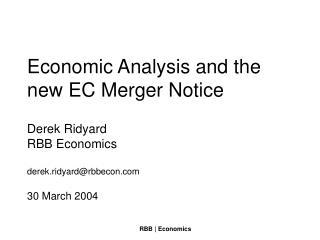 Economic Analysis and the new EC Merger Notice