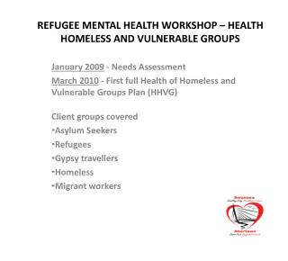 REFUGEE MENTAL HEALTH WORKSHOP – HEALTH HOMELESS AND VULNERABLE GROUPS