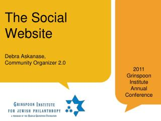 The Social Website Debra Askanase,  Community Organizer 2.0