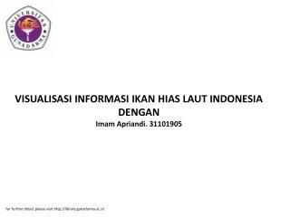 VISUALISASI INFORMASI IKAN HIAS LAUT INDONESIA DENGAN Imam Apriandi. 31101905