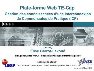 Laboratoire LIESP  Laboratoire d'Informatique pour l'Entreprise et les Systèmes de Production