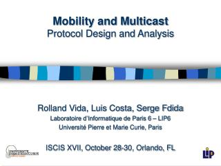 Mobility and Multicast Protocol Design and Analysis