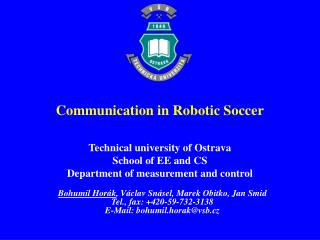 Technical university of Ostrava School of EE and CS Department of measurement and control