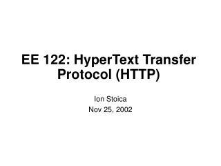 EE 122: HyperText Transfer Protocol (HTTP)