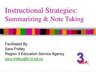 Instructional Strategies: Summarizing  Note Taking