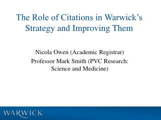 The Role of Citations in Warwick's Strategy and Improving Them