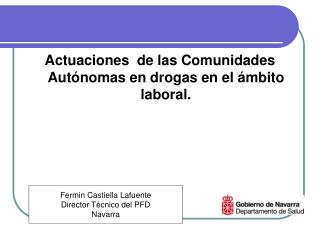 Actuaciones  de las Comunidades Autónomas en drogas en el ámbito laboral.