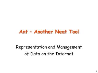Ant � Another Neat Tool