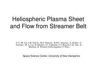 Heliospheric Plasma Sheet and Flow from Streamer Belt