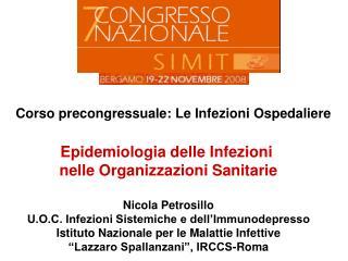 Corso precongressuale: Le Infezioni Ospedaliere