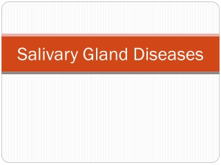 Salivary Gland Disease