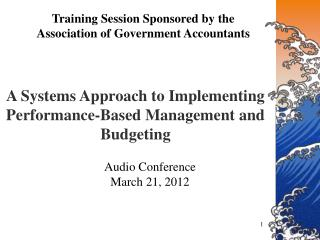 Training Session Sponsored by the  Association of Government Accountants