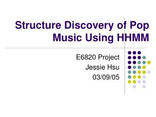 Structure Discovery of Pop Music Using HHMM