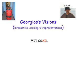 Georgios's Visions ( interactive learning    representations )
