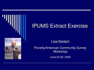 IPUMS Extract Exercise