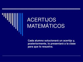 ACERTIJOS MATEMÁTICOS